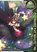 Alice in the Country of Clover Cheshire Cat Waltz Volume 4