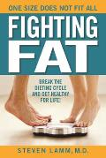 Fighting Fat Discover a Pathway to Your Healthy Weight