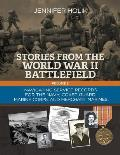 Stories from the World War II Battlefield Volume 2: Navigating Service Records for the Navy, Coast Guard, Marine Corps, and Merchant Marines