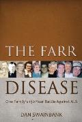 The Farr Disease