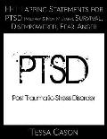 Eft Tapping Statements for Ptsd, Survival, Disempowered, Anger, Fear