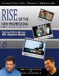 Rise of the New Professional - Niko Mercuris Edition: The School of Online Business 101 Course Book