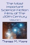 The Most Important Science Fiction Films of the 20th Century: Volume 1