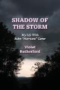 Shadow of the Storm: My Life with Rubin Hurricane Carter