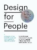 Design for People: Stories about How (and Why) We All Can Work Together to Make Things Better