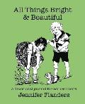 All Things Bright & Beautiful: A Devotional Journal for Nature Lovers