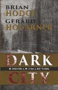 Dark City: A Novella Collection