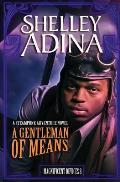 A Gentleman of Means: A Steampunk Adventure Novel