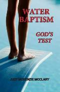 Water Baptism - God's Test