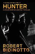 Hunter: A Dylan Hunter Justice Thriller