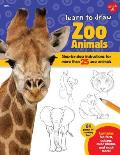 Learn to Draw Zoo Animals: Step-By-Step Instructions for More Than 25 Popular Animals
