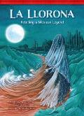 La Llorona: Retelling a Mexican Legend