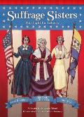 Suffrage Sisters: The Fight for Liberty