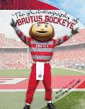 The Autobiography of Brutus Buckeye: As Told to His Parents Sally Lanyon and Ray Bourhis