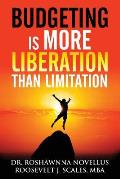 Budgeting Is More Liberation Than Limitation