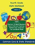 Fourth Grade Math Volume 4: Fractions and Mixed Numbers, Add and Subtract Fractions, Patterns and Functions, the Coordinate Plane