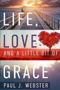 Life, Love and a Little Bit of Grace
