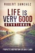 Life Is Very Good Devotional