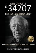 Auschwitz #34207 the Joe Rubinstein Story