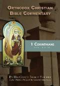 Orthodox Christian Bible Commentary: 1 Corinthians