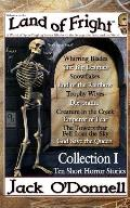 Land of Fright - Collection I: Ten Short Horror Stories