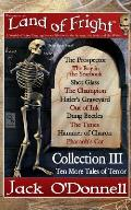 Land of Fright - Collection III: Ten Short Horror Stories