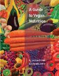 A Guide to Vegan Nutrition