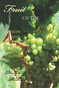 Fruit of the Vine: Study and Commentary on the Fruit of the Spirit