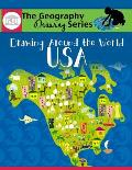 Drawing Around the World: USA: Geography for Kids