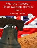 Writing Through Early Modern History Level 2 Manuscript Models: An Early Modern History Based Writing Curriculum, Teaching Elementary Writing to Stude