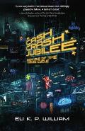 Cash Crash Jubilee Book One in the Jubilee Cycle