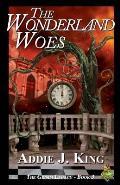 The Wonderland Woes