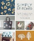 Simply Stitched Beautiful Embroidery Motifs & Projects with Wool & Cotton