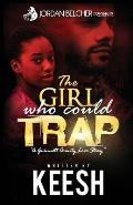 The Girl Who Could Trap