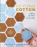 Beyond Cotton Making by Hand Sew Print Stamp Dye & Paint