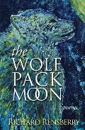 The Wolf Pack Moon: Poems