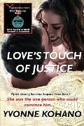 Love's Touch of Justice: Flynn's Crossing Romantic Suspense Series Book 7