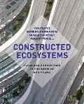 Constructed Ecosystems: Ideas and Subsystems in the Work of Ken Yeang