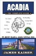 Acadia The Complete Guide Acadia National Park