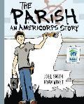 The Parish: An Americorps Story