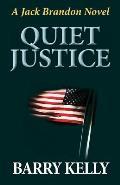 Quiet Justice