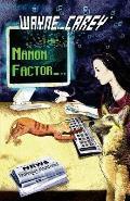 The Nanon Factor