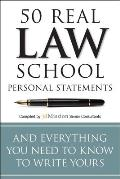 50 Real Law School Personal Statements & Everything You Need to Know to Write Yours