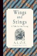 Wings and Stings: A Tale for the Young