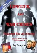 Vol 1 Lipstick and War Crimes: Ignoring the Future and Looking Fabulous