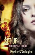 Set-Up: A Delilah West Thriller