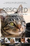 Rescued Volume 2 The Healing Stories of 12 Cats Through Their Eyes