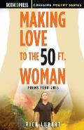 Making Love to the 50 Ft. Woman
