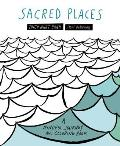 Sacred Places: A Mindful Journey and Coloring Book
