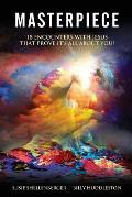 Masterpiece: 18 Encounters with Jesus That Prove It's All about You